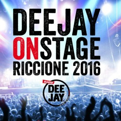 DEEJAY ONTSTAGE RICCIONE 2016